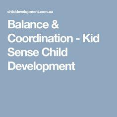Balance & Coordination - Kid Sense Child Development