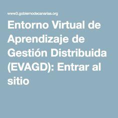 Acceso al Entorno Virtual de Aprendizaje de Gestión Distribuida (EVAGD) para las enseñanzas semipresenciales