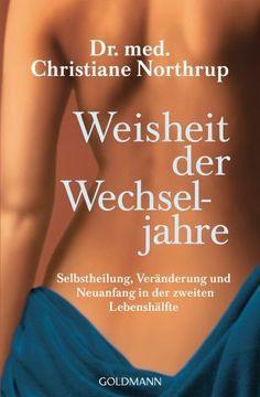 Weisheit der Wechseljahre - Northrup, Christiane