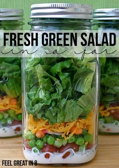 This Fresh Green Salad in a Jar is the perfect healthy solution when you are short on time! Make then on the weekend and they'll be fresh and ready all week! | Feel Great in 8 #healthy #lunch #salad