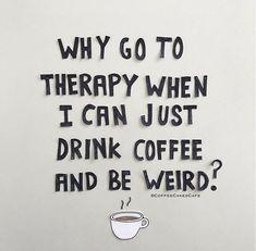 Coffee Heart, Coffee Talk, Coffee Girl, I Love Coffee, Coffee Shop, Coffee Coffee, Coffee Slogans, Coffee Humor, Funny Coffee
