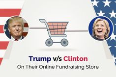Trump & Hillary Redefine Brand Promotion (A Comparison of Their Online Merchandise Stores) Technology Updates, Brand Promotion, Presidential Candidates, Startups, Fundraising, Ecommerce, How To Become, Core, Told You So