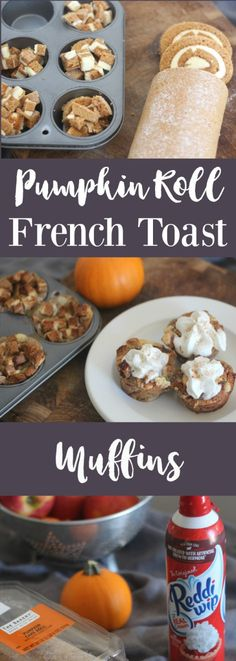This recipe for Pumpkin Roll French Toast Muffins can be made ahead of time and is perfect to serve for breakfast, brunch or even dessert!