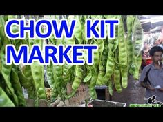 Chow Kit Market in Kuala Lumpur, Malaysa Best Hotel Deals, Best Hotels, Malaysia Truly Asia, Food Map, Chow Chow, Kuala Lumpur, Where To Go, Holiday, Christmas