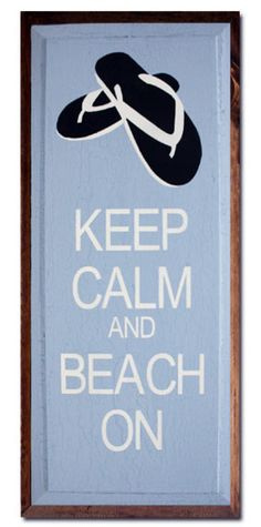 Keep Calm Beach Sign    10x23 Hand-Painted-distressed sign from ocean styles