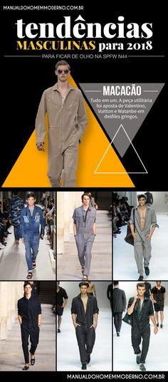 a0d923fe1 O macacão promete se tornar uma peça em destaque na moda masculina em 2018.  Moda