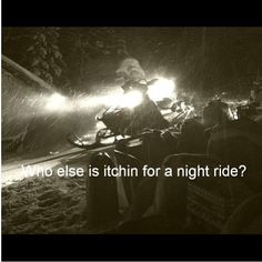 Love going for a late night ride!