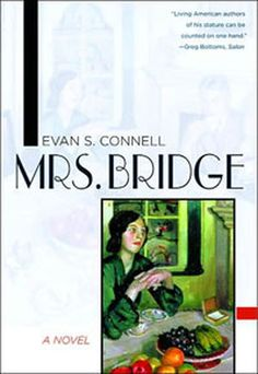 Mrs Bridge by Evan S. Connell, a novel mentioned by Lauren Groff as an example of a tale of a marriage told from two points of view.