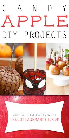 Candy Apple DIY Projects - The Cottage Market #CandyAppleDIYProjects, #CandyApples, #CandyAppleRecipes