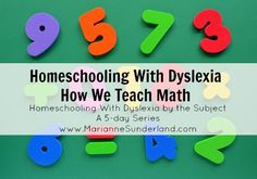 Wondering how to teach math to your child with dyslexia? Use multisensory techniques and help your dyslexic child learn math. I'm sharing exactly how we teach math in our homeschool. Dyslexia Teaching, Teaching Math, Math Dyslexia, Math For Kids, Fun Math, Maths, Homeschool Math Curriculum, Homeschooling, Dyslexia Strategies