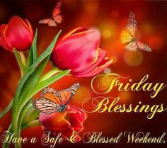 Friday Blessings quotes quote friday happy friday tgif days of the week friday quotes friday love happy friday quotes religious friday quotes friday blessings quotes Happy Friday Quotes, Blessed Friday, Thursday Quotes, Friday Love, Friday Weekend, Happy Weekend, Friday Morning, Amritsar, Weekend Greetings