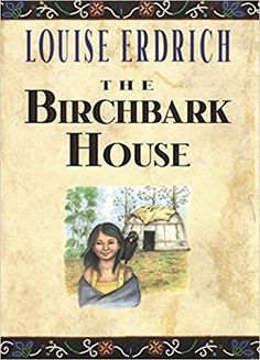 Audiobook Tour continues - The Birchbark House by Louise Erdrich. The Birchbark House is the first in a 5 book series written by master storyteller Louise Erdrich and inspired by her own family's history. Historical Fiction Books For Kids, Good Books, Books To Read, Louise Erdrich, Summer Reading Lists, Kids Reading, Reading Books, Reading Skills, Birch Bark
