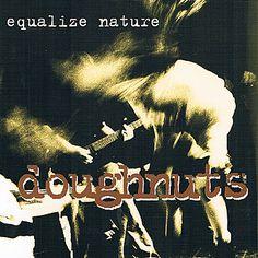 Doughnuts - Equalize Nature (1994)