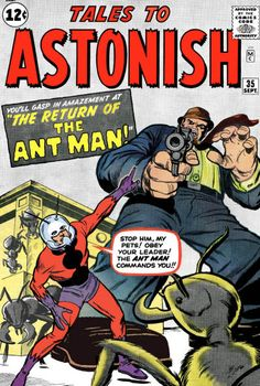 The first costumed appearance of Henry Pym as Ant-Man! Issue 27 was a typical horror story with Pym a mere mortal experiencing the terror of being tiny as if Richard Matheson was controlling his life. Here, Pym masters his life with size-mastery controls on his belt and insect-comm-link controls on his helmet.