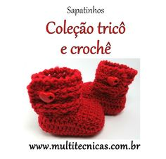 Sapatinho - Coleção tricô e crochê  Vermelho  Feito em crochê, com lã para bebê.  Cor: vermelho     Tamanho: 2 a 6 meses R$ 25,00