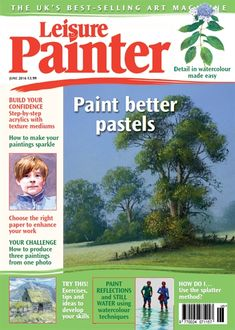 Leisure Painter offers artistic inspiration, guidance, tuition and encouragement for all beginners and amateur artists. Full of step-by-step painting and drawing demonstrations and packed with advice on ways to progress your drawing and painting in a. Art Tutor, Step By Step Painting, Miniature Crafts, Creative Colour, Selling Art, Learn To Paint, Art Activities, Your Paintings, Community Art