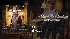 Karina Moreno - Jehova Te Bendiga (Audio Oficial)