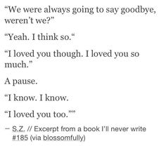 We were always going to say goodbye, weren't we?