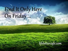 """Catch """"Find It Only Here On Friday"""" at @lifelettercafe ?   http://lifenotes.lifelettercafe.com/2015/07/find-it-only-here-on-friday-pastor-kurt-bubna/"""
