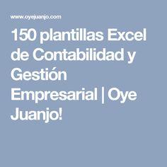 150 plantillas Excel de Contabilidad y Gestión Empresarial   Oye Juanjo!
