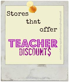 Stores That Offer Teacher Discounts teacher discounts, offer teacher, teachers discounts