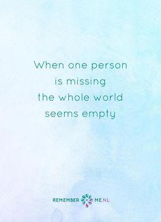 Ik mis je nog steeds. Een quote over het afscheid, het verdriet en het gemis na de dood van een geliefde. Vind meer inspiratie over de uitvaart en rouwen op http://www.rememberme.nl