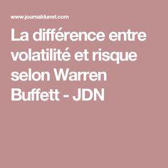 La différence entre volatilité et risque selon Warren Buffett - JDN