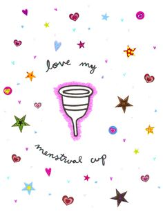 I love my menstrual cup. Get yours!  https://www.coppetta-mestruale.it/coppette.php