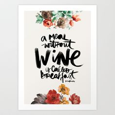 Buy Wine by Karen Hofstetter as a high quality Art Print. Worldwide shipping available at Society6.com. Just one of millions of products available.