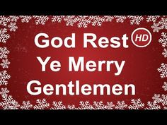 god rest you merry gentlemen with lyrics best christmas music childr - Best Christmas Carols