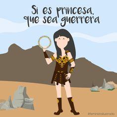 Si es princesa, que sea guerrera. from feministailustrada.com