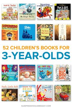 Looking for children's books for 3 year olds? This comprehensive list includes a list of 52 books to read with your child, perfect for the whole year!