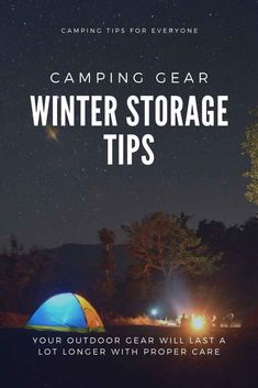Your outdoor gear will last a lot longer with proper care, which is why I'm sharing camping gear storage tips for winter.