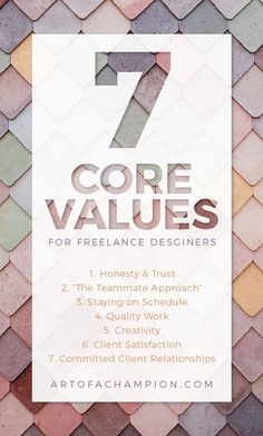 7 core values for freelance graphic designers. #blog