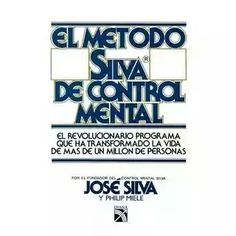 Ahora estoy leyendo el metodo silva de control mental de Jose Silva