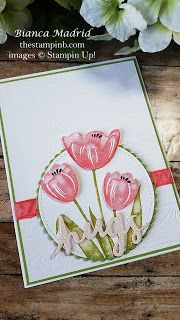 Stampin Up!Tranquil Tulips Card (lots of photos and video) from The Stampin B