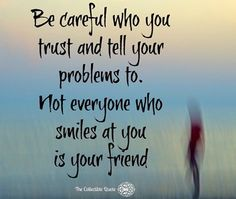 Unfortunately and sadly there's so much truth to this. Be thankful for true friends. #the_collectible_quote . . . . . . . #trust#honesty#truth#wise#careful#problems#smile#jealousy#unfortunately#secrets#confidente#friends#true#truefriends#treasurefriends#tolerance#self#selfworth#protectyourself#life#lifequotes#lifecoach#words#advice#like#genuine#sad#relationships#acquaintance