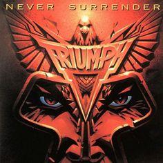 ecf3351233b Triumph - Never Surrender Rock Album Covers