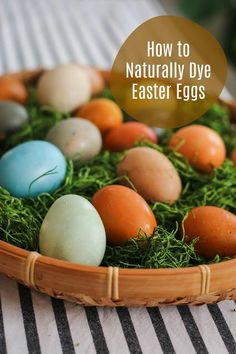 How to Dye Easter Eggs Naturally to get rich, beautifully hued eggs!