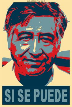 He said it first. Cesar Chavez, American Farm Workers Union. Si Se Puede! Viva la huelga!  Happy César Chávez Day.