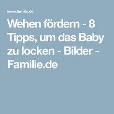 Wehen fördern - 8 Tipps, um das Baby zu locken - Bilder - Familie.de