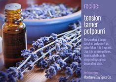 [ DIY: Potpurri Recipe - Tension Tamer ] Using lavender, lemon verbena, chamomile, hibiscus, mint, and rosemary. ~ from MB Spice Co