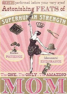 Moms have superhuman strength