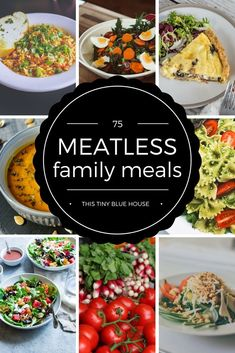 75 Meatless Family Meals | Budget Meals | Meatless Meals | Vegetarian Dinners | Budget Friendly Meals | Easy Weeknight Meals | Food for the whole family