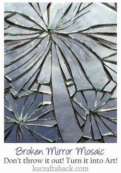 Broken Mirror turned into Art - Ks Craft Shack