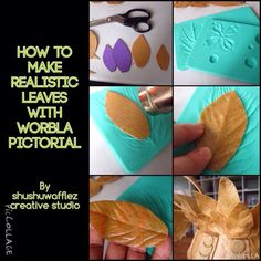 How to make realistic leaves with Worbla