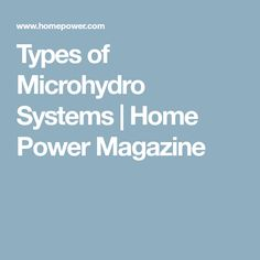 Types of Microhydro Systems | Home Power Magazine