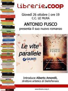 Antonio Fusco presenta oggi il suo nuovo noir alle Librerie.Coop dentro il centro commerciale Le Mura