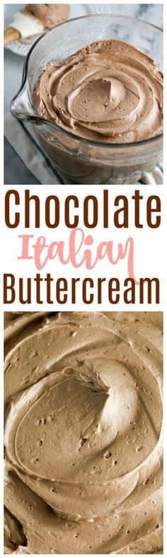 chocolate italian buttercream that is like a chocolate cloud!