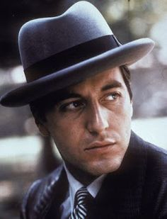 Al Pacino hardly ever wears one, but he looks great in this homburg in The Godfather. Taurus Sun